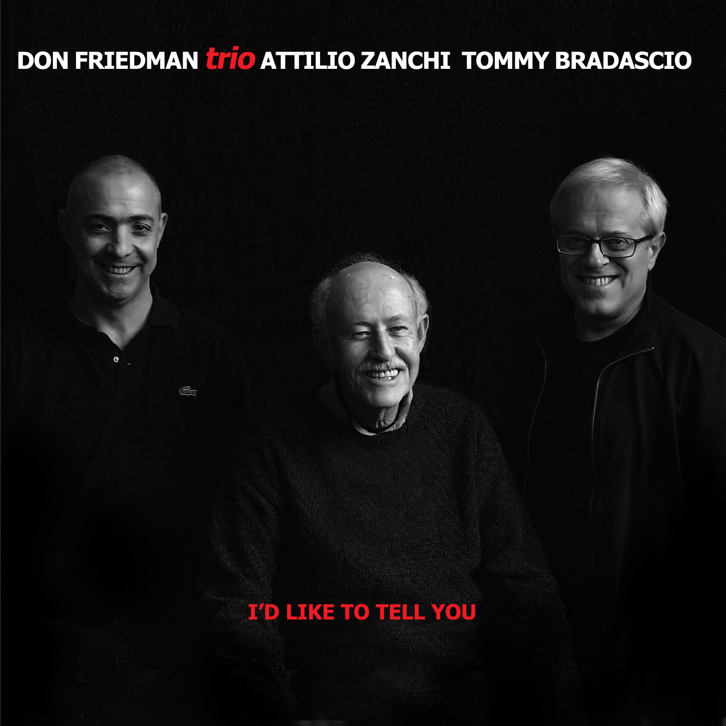 "DON FRIEDMAN TRIO ""I'd Like To Tell You"""