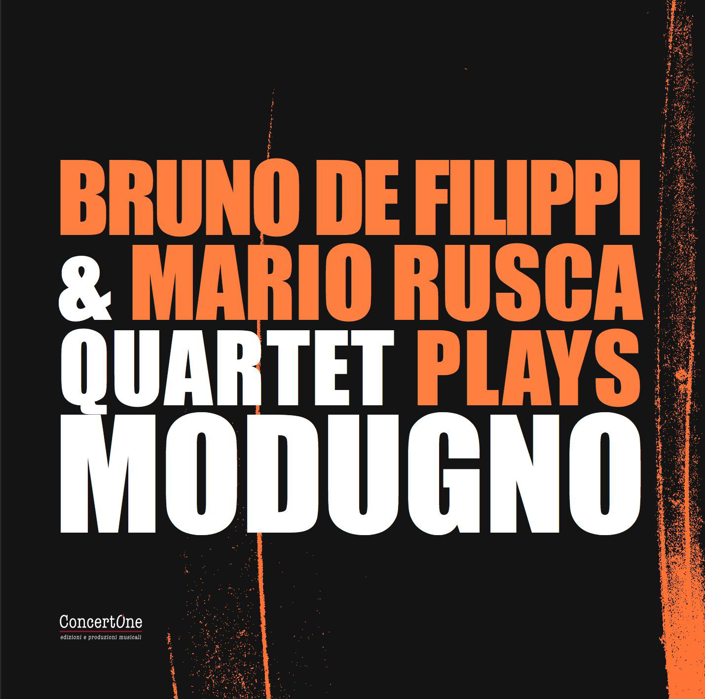"BRUNO DE FILIPPI & MARIO RUSCA QUARTET ""PLAYS MODUGNO"""