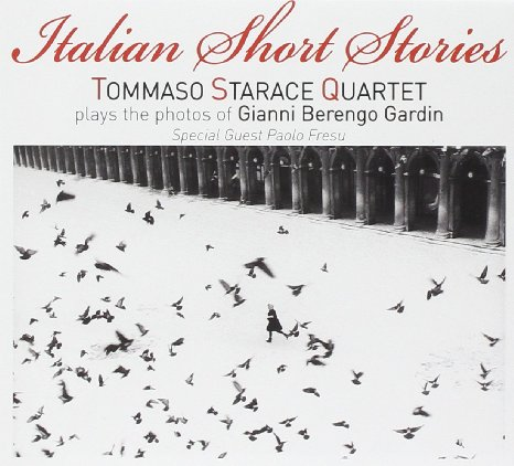 "TOMMASO STARACE QUARTET ""Italian Short Stories"""