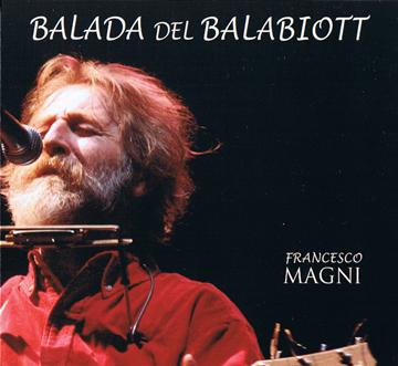 """francesco magni """"balada del balabiott"""""""