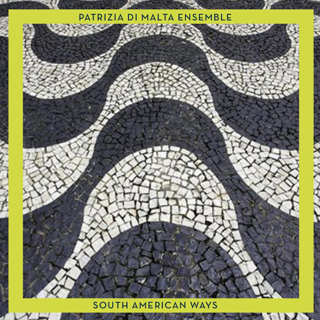 "PATRIZIA DI MALTA  ""South America ways"""