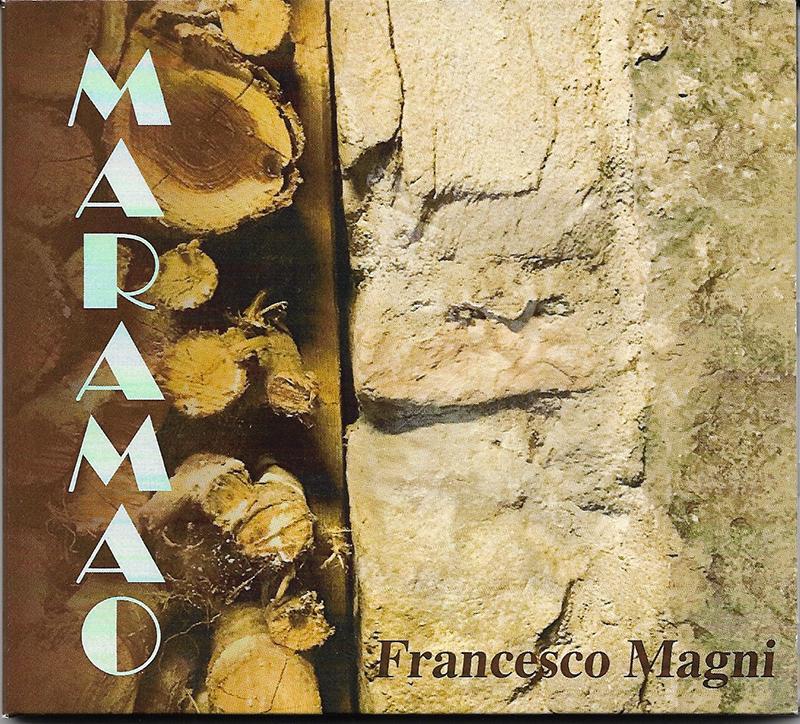 """FRANCESCO MAGNI  """"Maramao"""""""